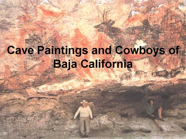 Cave Paintings & Cowboys